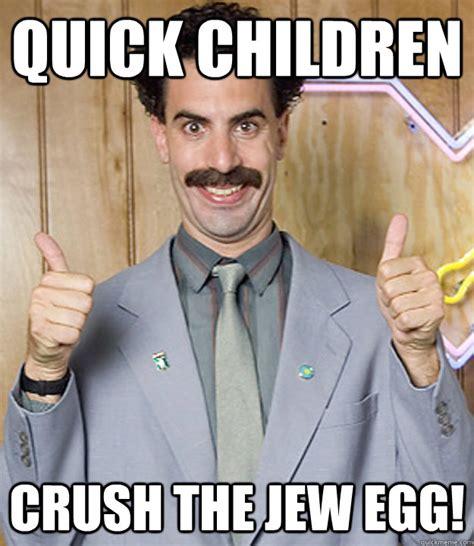 Funny Jew Memes - very nice borat memes quickmeme