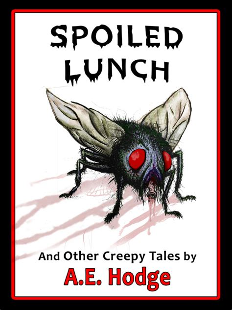 the black lattice and other dystopian tales books spoiled lunch and other creepy tales a e hodge