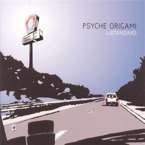 Psyche Origami - psyche origami for those that lyrics genius lyrics