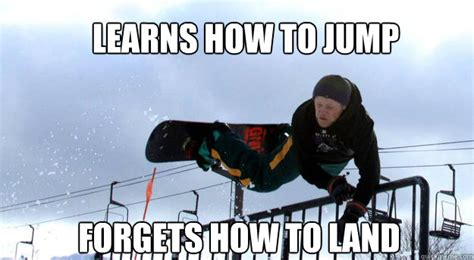 Snowboarding Memes - snowboarding memes 28 images how to comment whitelines