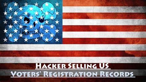 Voter Registration Records Hacker Selling Entire Us Voters Registration Records On Net