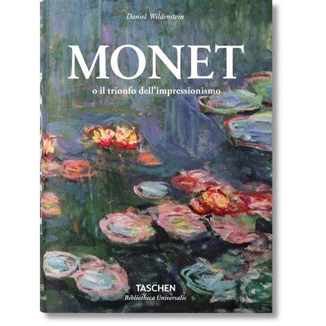 libro monet monet o il trionfo dell impressionismo taschen libri it