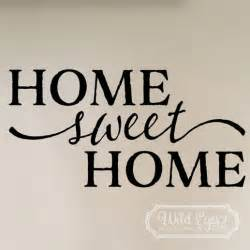 Country Home Wall Decor Home Sweet Home Vinyl Wall Decal By Signs Entry Way