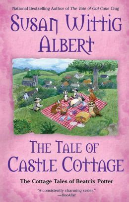 the of cottage tales from hill books the tale of castle cottage cottage tales of beatrix
