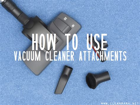 Define A Vacuum How To Use Vacuum Cleaner Attachments A Bowl Of Lemons