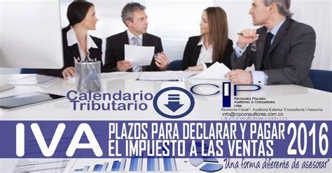 plazos para declarar y pagar impuesto sobre la renta y plazo para declarar y pagar el impuesto sobre las ventas