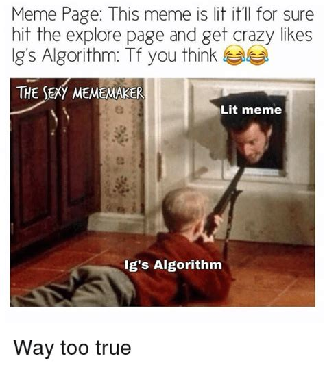 Meme Page - meme page this meme is lit itil for sure hit the explore