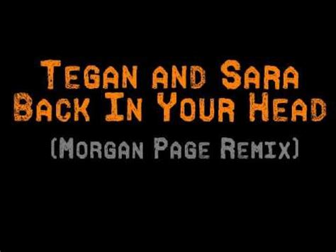 Tegan Saras Back In Your by Tegan And Back In Your Page Remix