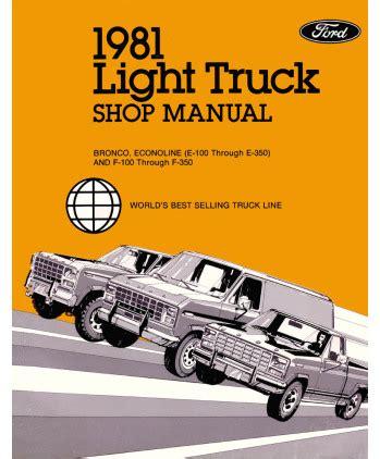 1981 Ford F100 F350 Light Duty Truck Bronco Amp Econoline