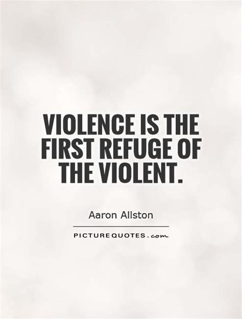 quotes about domestic violence violence quotes violence sayings violence picture quotes