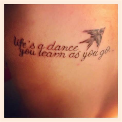 dance tattoo quot s a you learn as you go quot this