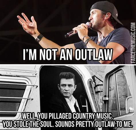 Johnny Cash Meme - farce the music one last luke bryan is not an outlaw