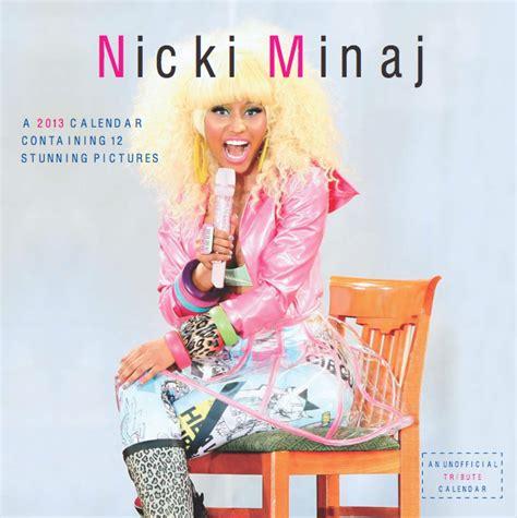 Nicki Minaj Calendar Nicki Minaj Exclusive Unofficial 2013 Calendar Nicki