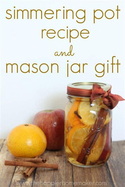 simmer pot recipes simmering pot recipe and mason jar gift great ideas