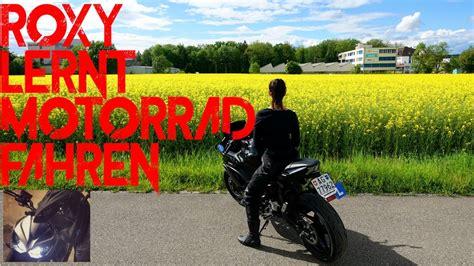 Motorrad Fahren F R Anf Nger by Roxys Erste Fahrversuche Motorrad Fahren Lernen F 252 R