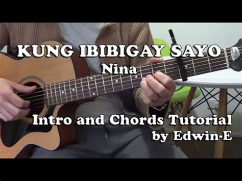 tutorial guitar dahil sayo kung ibibigay sayo by nina guitar tutorial intro and