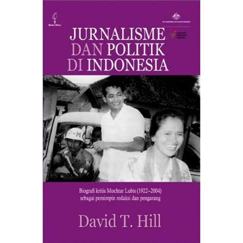 Sjahrir Politik Dan Pengasingan Di Indonesia jurnalisme dan politik di indonesia toko buku obor