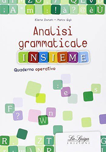 analisi grammaticale di giardino analisi grammaticale di giardino 28 images verifica di