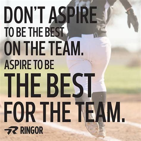 Dont Bet On It quot don t aspire to be the best on the team aspire to be the