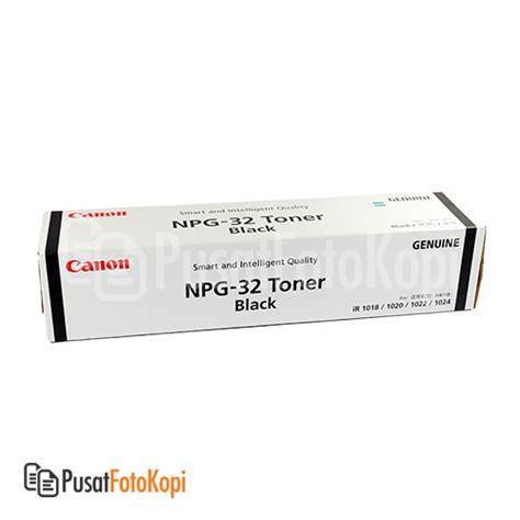 Toner Npg 32 Canon Toner Npg 32 Ir 1022 Ir 1024 Pusatfotokopi