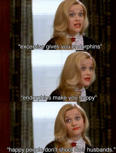 Legally Blonde Meme - endorphins make you happy jade green vegan