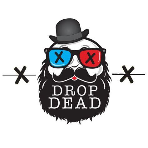 drop ded x drop dead x dropdead