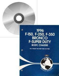 1996 Ford Bronco F150 F250 F350 Amp F Super Duty Service