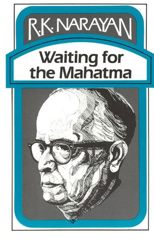 waiting for you books waiting for the mahatma by r k narayan reviews