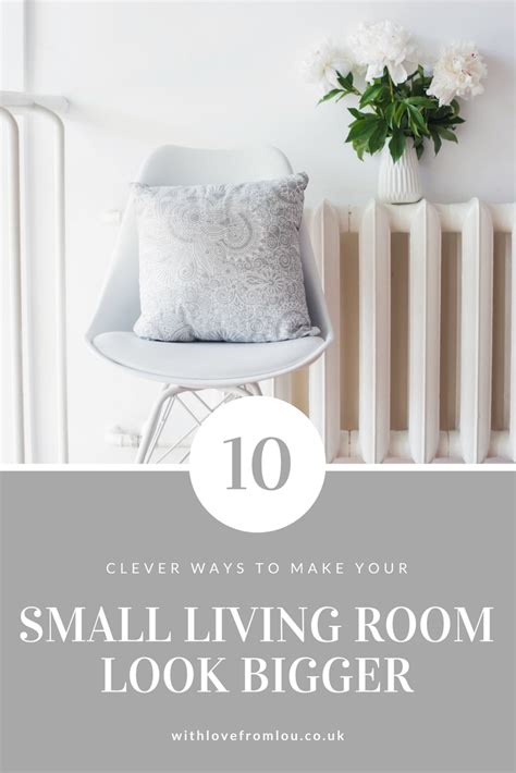 how to make a small living room look bigger ways to make your small living room look bigger with from lou