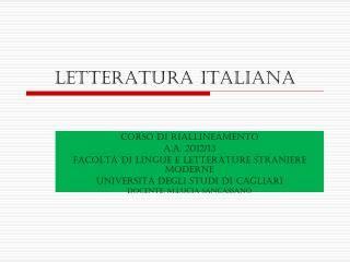 test d ingresso lingue e letterature straniere ppt la letteratura italiana delle origini powerpoint