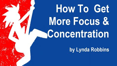 how to help your child focus and concentrate using mind maps and related techniques books how to concentrate better and get more focus with