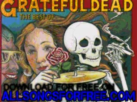 Grateful Dead The Best Of Skeletons From The Closet by Grateful Dead Truckin Skeletons From The Closet