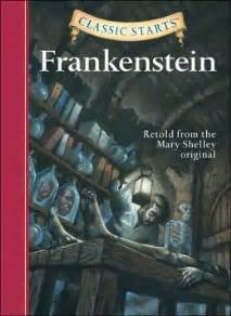 Barnes And Noble Frankenstein Frankenstein Classic Starts Series By Mary Shelley
