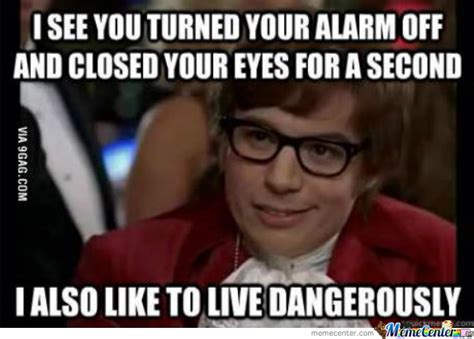 I Also Like To Live Dangerously Meme - i also like to live dangerously by waleed33965 meme center