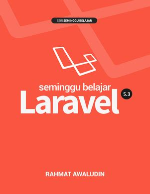 laravel tutorial for beginners pdf free download source code laravel 5 rahmat awaludin sedot code php