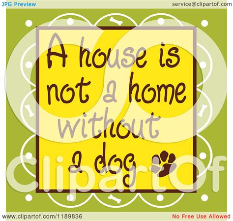 when is a not a puppy of a house is not a home without a text