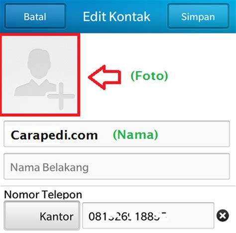 cara edit foto ganti wajah di android cara ganti nama dan foto profil whatsapp smartphone