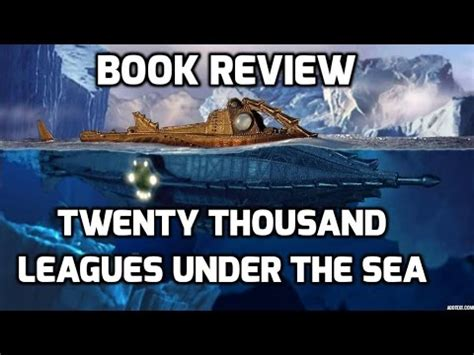 twenty thousand leagues the sea book report book review twenty thousand leagues the sea