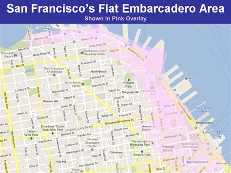 san francisco map embarcadero which neighborhood in san francisco is both flat and