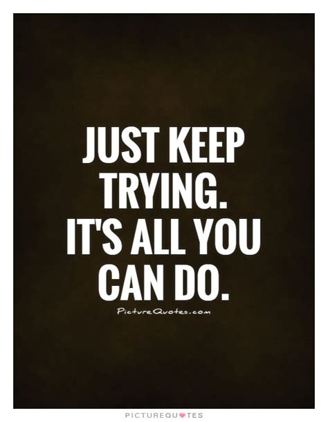 Keep Trying best 25 keep trying quotes ideas on monday