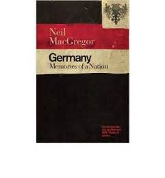 germany memories of a nation books free germany memories of a nation pdf