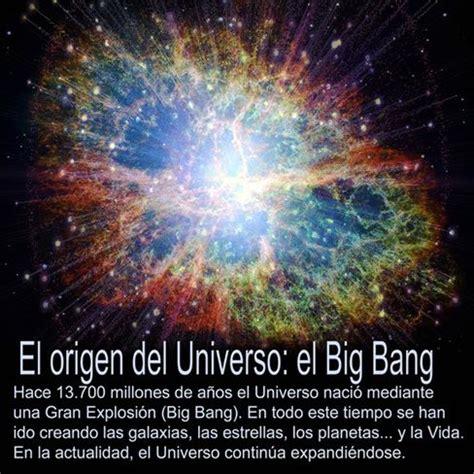 el origen del universo 848441891x el origen del universo el big bang hace 13 700 millones de a 241 os el universo naci 243 mediante una