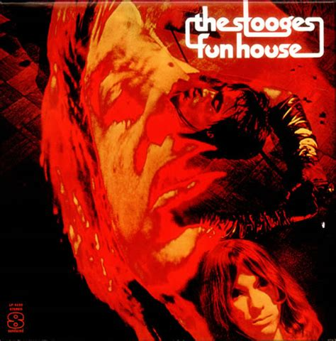 the stooges fun house raw power revisited the forever funhouse of the stooges a scott asheton salute