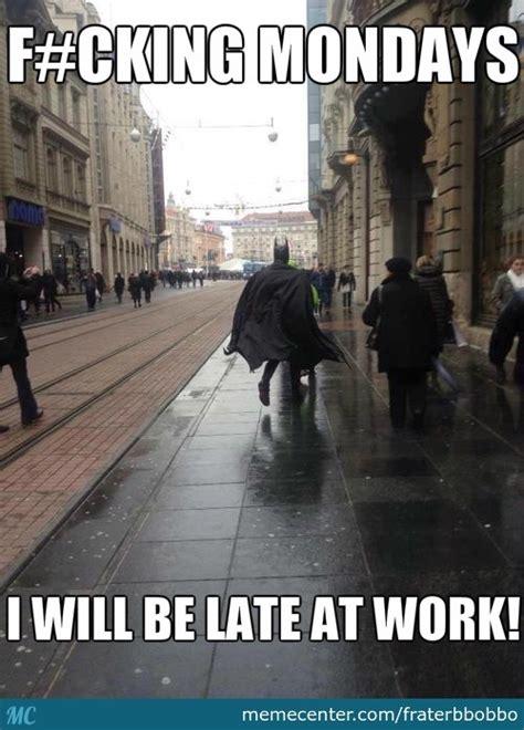 I Hate Mondays Meme - even batman hate mondays by fraterbbobbo meme center