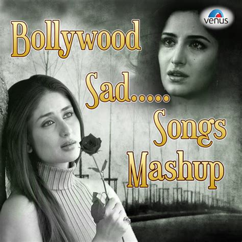 mashup songs sad songs mashup songs sad
