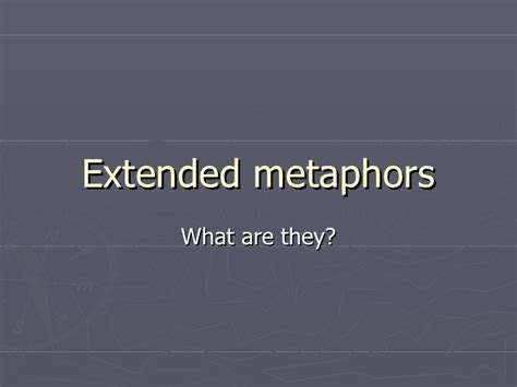 exle of extended metaphor extended metaphors