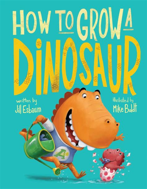 how to grow a dinosaur books the w how to grow a dinosaur a giveaway