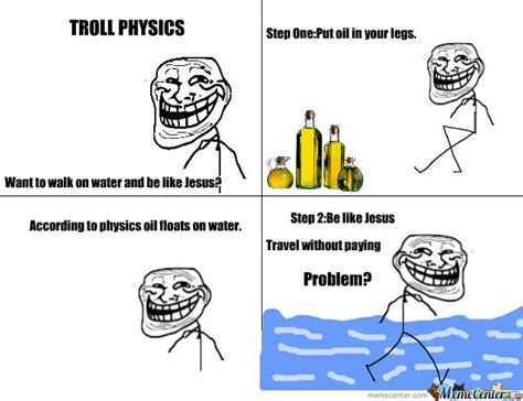 Physics Meme - the gallery for gt troll physics