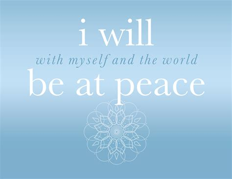 At Peace by I Will Be At Peace With Myself And The World Inspired Type