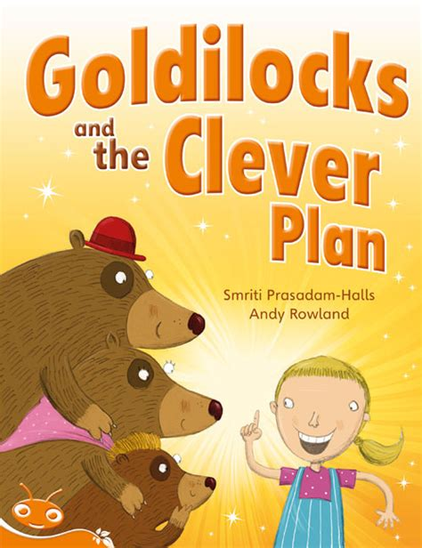 Goldilocks And The Three Bears Clever Book bug club level 16 orange goldilocks and the clever plan